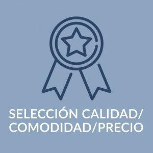 SELECCIÓN CALIDAD / PRECIO / COMODIDAD